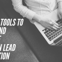 3 Great Tools to Speed and Improve LinkedIn Lead Generation