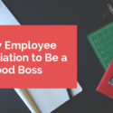 Show Employee Appreciation to Be a Good Boss