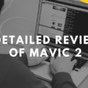 Detailed Review of Mavic 2