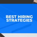 Best Hiring Strategies