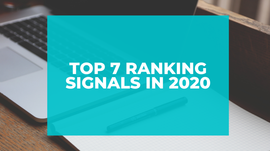 Top 7 ranking signals in 2020