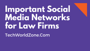 Important Social Media Networks for Law Firms