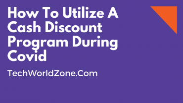 How To Utilize A Cash Discount Program During Covid
